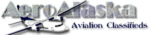 AeroAlaska ~ Aviation Classifieds